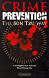 img - for Crime Prevention the Sun Tzu Way book / textbook / text book
