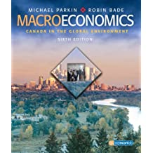 Macroeconomics: Canada in the Global Environment (6th Edition)