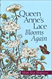 Queen Anne's Lace Blooms Again, Mary Jane Hartman, 1577362802