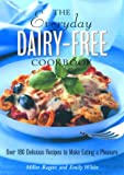 The Everyday Dairy-Free, Miller Rogers and Emily White, 157284051X