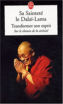 Transformer son esprit par Dalaï-Lama
