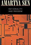 Rationality and Freedom, Sen, Amartyá, 0674013514