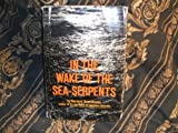 img - for In the Wake of the Sea-Serpents book / textbook / text book