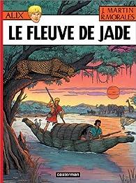 Alix, tome 23 : Le Fleuve de Jade par Jacques Martin