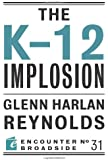 The K-12 Implosion (Encounter Broadside)