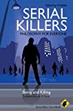img - for Serial Killers - Philosophy for Everyone: Being and Killing book / textbook / text book