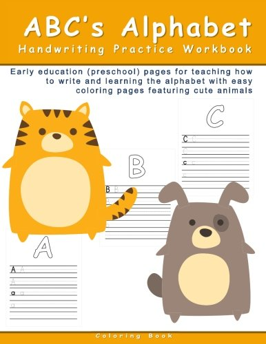 ABC's Alphabet Handwriting Practice Workbook: Early education ...