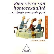 BIEN VIVRE SON HOMOSEXUALITÉ : ET RÉUSSIR SON COMING-OUT