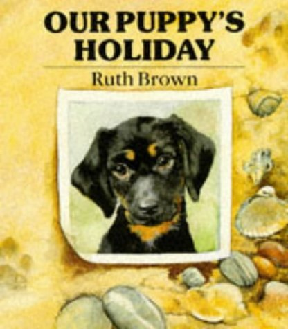Our Puppy's Holiday (Beaver Books)