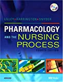 img - for Pharmacology and the Nursing Process with CD-ROM, 4e book / textbook / text book