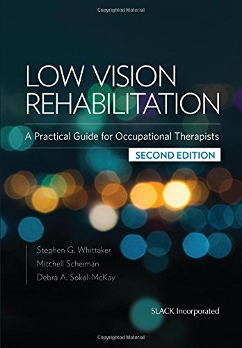 Low Vision Rehabilitation: A Practical Guide for Occupational Therapists