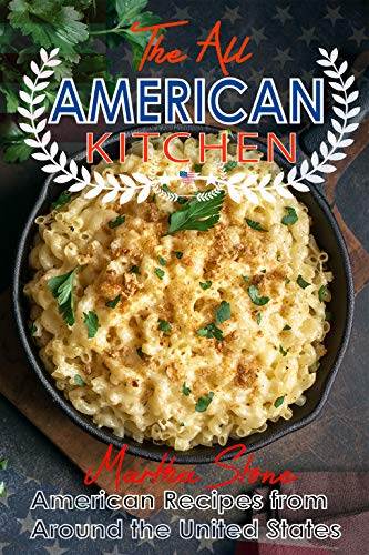 Search : The All-American Kitchen: American Recipes from Around the United States