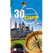 30 Promenades - Caen, la Mer