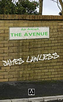 The Avenue by [Lawless, James]