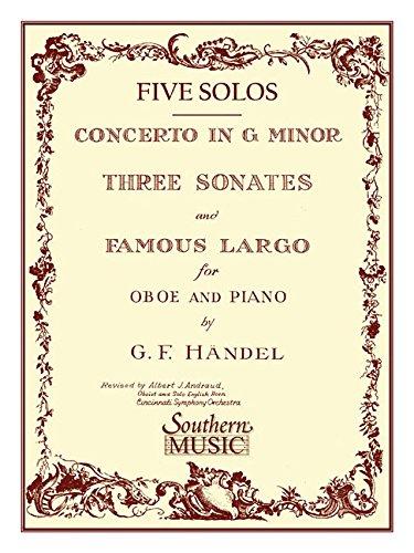Three Sonates Famous Largo (Concerto G Minor): Oboe