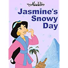 Disney Princess: Jasmine's Snowy Day (Disney Short Story eBook)