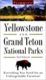 Frommer's Yellowstone and Grand Teton National Parks, Frommer's Staff, 0028636988
