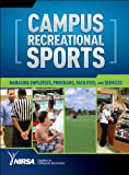 Campus Recreation Administration, NIRSA, 073606382X