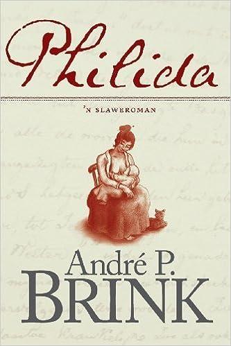 Philida: 'n Slaweroman (Afrikaans Edition) by Brink, André P. (2012)