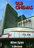 Old Cinemas (Shire Album) (Shire Album S.)