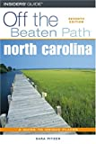img - for North Carolina Off the Beaten Path, 7th (Off the Beaten Path Series) book / textbook / text book