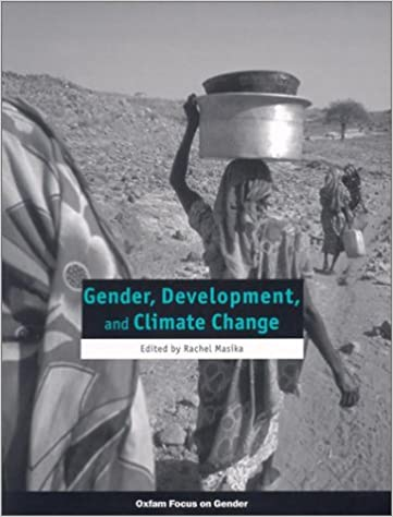 Book Gender, Development and Climate Change (Oxfam Focus on Gender)