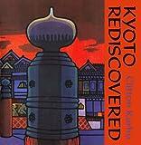 Kyoto Rediscovered, Clifton Karhu, 0834815214