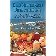 Dieta Mediterranea, Dieta Inteligente