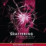 The Shattering | Karen Healy