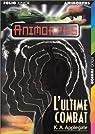 Animorphs, tome 48 : L'Ultime combat par Applegate