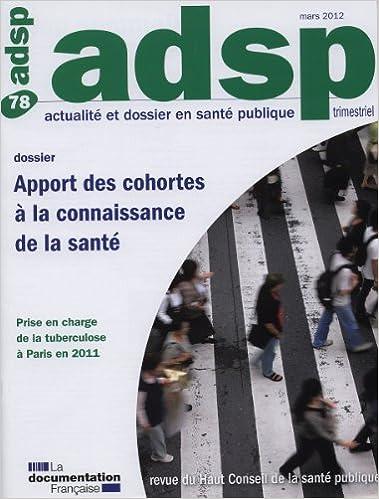 En ligne téléchargement Apport des cohortes à la connaissance de la santé (ADSP n°78) pdf