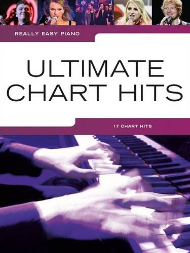Really Easy Piano Ultimate Chart Hits Amazon Co Uk Various 9781783059454 Books
