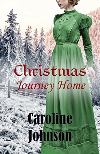 Christmas Journey Home by [Johnson, Caroline]