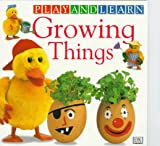 Growing Things, Dorling Kindersley Publishing Staff, 0789415232