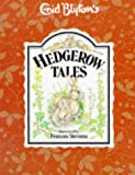 Hedgerow Tales (Enid Blyton's nature series)