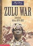 img - for Zulu War (My Story) book / textbook / text book