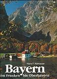 Bavaria, Hans F. Nohbauer, 3921268451