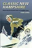 Classic New Hampshire, Linda Landry, 1584653493