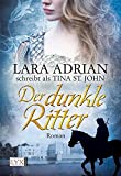Der dunkle Ritter (Romantic history, Band 2)