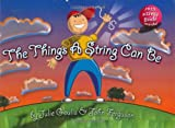 The Things a String Can Be, Julie Goulis, 0975462105