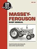 Massey Ferguson Shop Manual Mf-201 (I & T Shop Service Manuals)