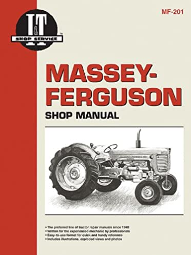 massey ferguson shop manual mf 201 i t shop service manuals rh amazon com mf 65 manual pdf mf 165 manual