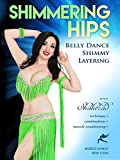 Shimmering Hips - Belly Dance Shimmy Layering