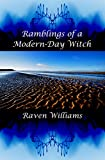 Ramblings of a Modern-Day Witch