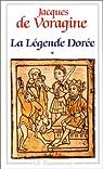 La Légende dorée, tome 1 par de Voragine Jacques