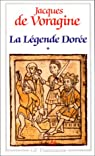 La Légende dorée, tome 1 par Voragine