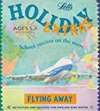 Flying Away (Holiday Extras)