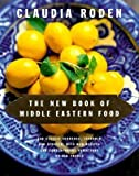 [ The New Book of Middle Eastern Food (Rev) Roden, Claudia ( Author ) ] { Hardcover } 2000