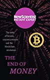 img - for The End of Money: The story of Bitcoin, cryptocurrencies and the blockchain revolution book / textbook / text book