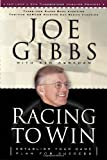 Racing to Win, Joe Gibbs, 1590521552